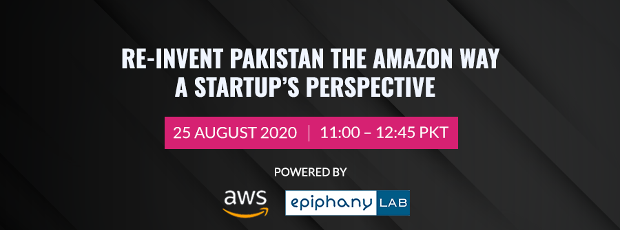 Re-invent Pakistan the Amazon Way, a Startup's Perspective